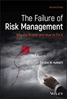 The Failure of Risk Management: Why It's Broken and How to Fix It, 2nd Edition Front Cover