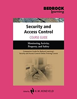Security and Access Control Course Guide: Monitoring Activity, Property, and Safety