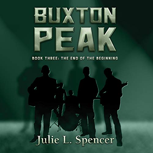 The End of the Beginning     Buxton Peak, Book 3              By:                                                                                                                                 Julie L. Spencer                               Narrated by:                                                                                                                                 Steve Williams                      Length: 2 hrs and 43 mins     2 ratings     Overall 5.0