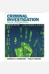 Criminal Investigation Basic Perspectives Twelfth Edition (Criminal Investigation Basic Perspectives Twelfth Edition) Paperback