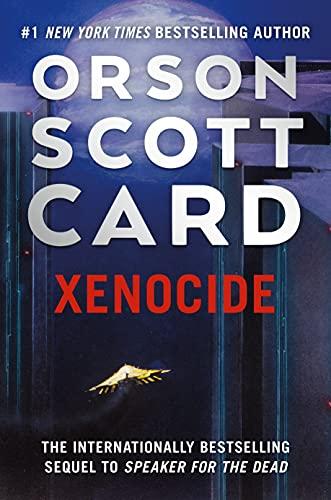 Xenocide: Volume Three of the Ender Saga (Ender Quintet Book 3) (English Edition)