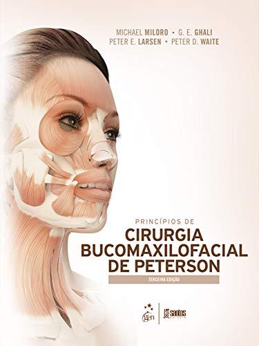 Princípios de Cirurgia Bucomaxilofacial de Peterson