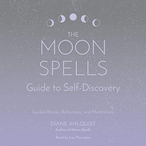 The Moon Spells Guide to Self-Discovery cover art
