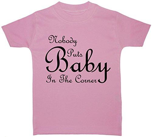 Nobody Puts Baby in The Corner T-shirt pour bébé/enfant 0 à 5 ans - Rose - petit