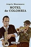 Hotel de Colombia (Gli alianti)