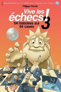 Vive les échecs ! tome 3