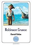 Robinson Crusoe - The Original Edition - CreateSpace Independent Publishing Platform - 05/11/2018