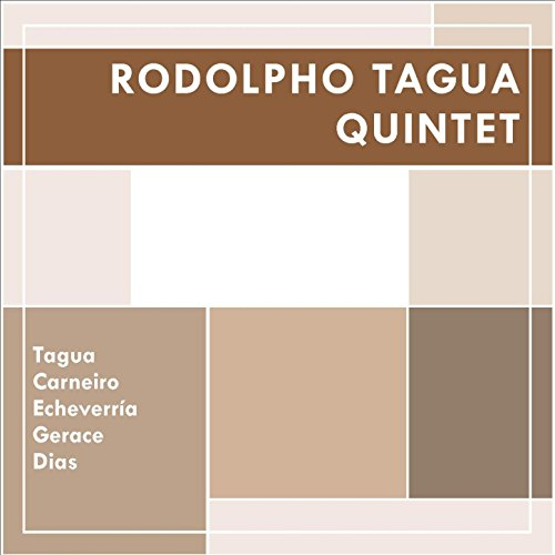 Rodolpho Tagua Quintet