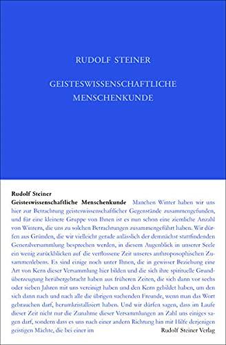 Geisteswissenschaftliche Menschenkunde: Neunzehn Vorträge, Berlin 1908/1909 (Zyklus A) (Rudolf Steiner Gesamtausgabe: Schriften und Vorträge)