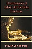 Comentario al Libro del Profeta Zacarías