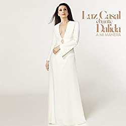 Luz Casal Chante Dalida, a Mi Manera
