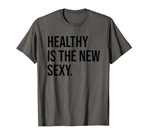 Healthy is the New Sexy Shirt,Gym Girl Be Strong Not Skinny Camiseta