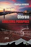Oléron couleurs pourpres: Roman policier (Polars du Sud-Ouest)