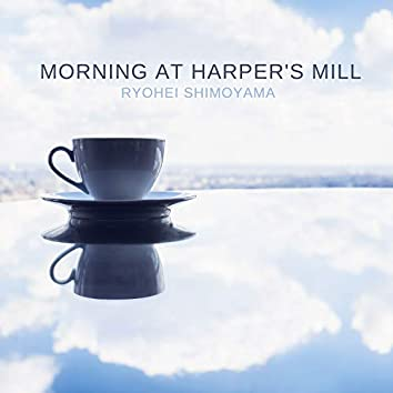 Morning at Harper's Mill