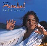 Songtexte von Robert Mirabal - Taos Tales