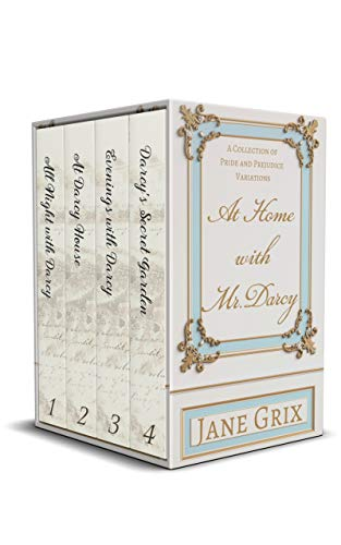 At Home with Mr. Darcy: A Collection of Pride and Prejudice Variations by [Jane Grix]