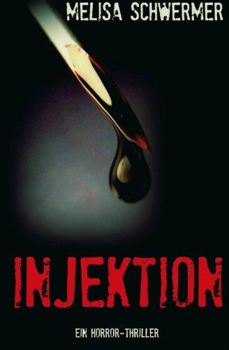 Image of Injektion: Ein Horror-Thriller