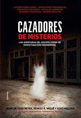 Cazadores de misterios: Las aventuras del equipo Codex de investigación paranormal (Historia Oculta nº 15) (Spanish Edition)