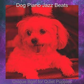 Unique Bgm for Quiet Puppies