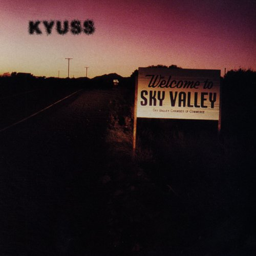 Kyuss: Welcome to Sky Valley (Audio CD)