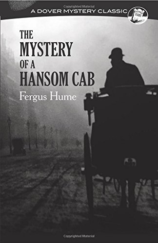 The Mystery of a Hansom Cab (Dover Mystery Classics)
