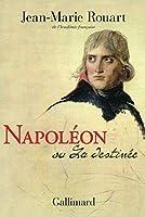 Napoléon ou La destinée (Hors série Littérature) 2070136949 Book Cover