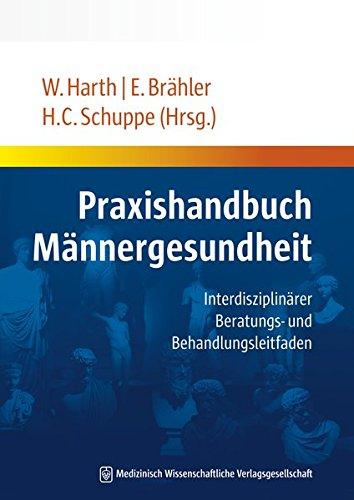 Praxishandbuch Männergesundheit: Interdisziplinärer Beratungs- und Behandlungsleitfaden