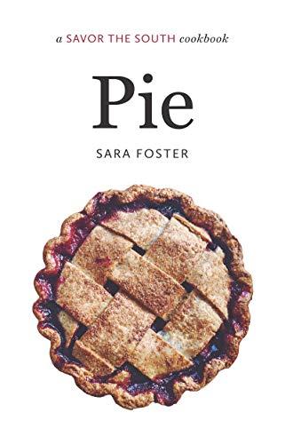 Pie: a Savor the South cookbook (Savor the South Cookbooks) (English Edition)