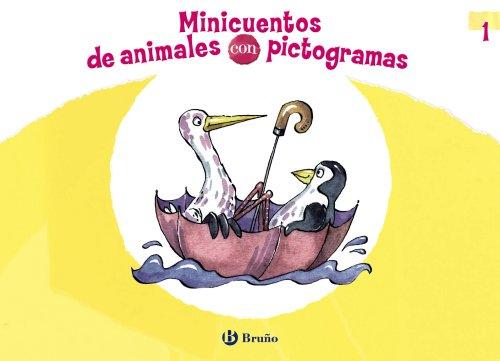 Minicuentos de animales con pictogramas 1 (Cuentos Cortos (bruño))