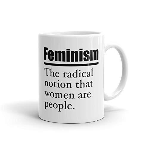 N\A Tazas de cerámica Definición de Feminismo La noción Radical de Que Las Mujeres Son Personas Empoderamiento Tumblr Regalo Esposa Regalos Tazas Café Té 11oz