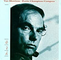 Poetic Champions Compose by Van Morrison (1994-06-14)