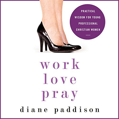 Work, Love, Pray audiobook cover art