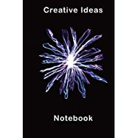Creative Ideas Notebook: Just think how many ideas your can fill in this lined composition notebook. Fantastic, interesting and fun ideas for your perfect project.