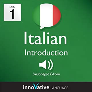 Learn Italian - Level 1: Introduction to Italian, Volume 1: Lessons 1-25     Introduction Italian #1              By:                                                                                                                                 Innovative Language Learning                               Narrated by:                                                                                                                                 ItalianPod101.com                      Length: 4 hrs and 1 min     26 ratings     Overall 3.5