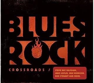 Blues-Rock Crossroads 1964-1986