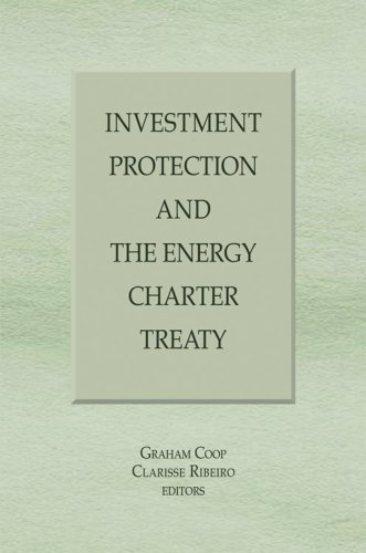 Investment Protection and the Energy Charter Treaty