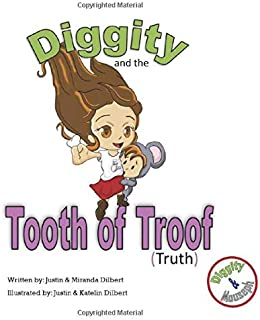 Diggity and the Tooth of Troof (Truth) (Diggity and Mouseph)