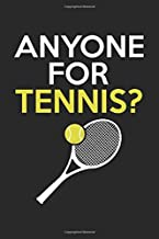 Anyone for tennis: Calendar, weekly planner, diary, notebook, book 105 pages in softcover. One week on one double page. For all appointments, notes ... to take down and not forget. For 52 weeks.