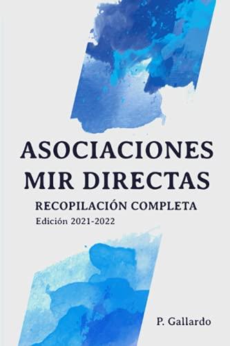Asociaciones MIR directas: Recopilación completa. (Serie Asociaciones MIR)