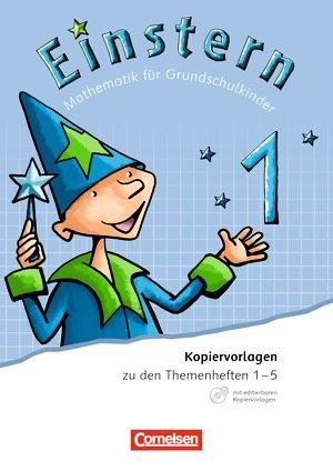 Einstern. Mathematik für Grundschulkinder. Bayern. Band 1. Kopiervorlagen mit CD-ROM