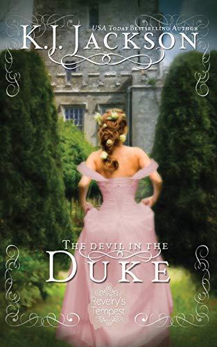 The Devil in the Duke (Revelry\'s Tempest Novel, Band 6)