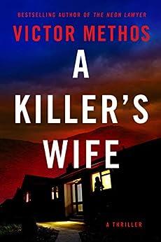 A Killer's Wife (Desert Plains Book 1) by [Victor Methos]