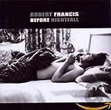 Before Nightfall von Robert Francis