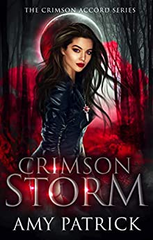Crimson Storm: A Young Adult Vampire Romance (The Crimson Accord Series Book 2) by [Amy Patrick]