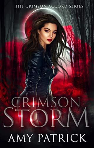 Crimson Storm: A Young Adult Vampire Romance (The Crimson Accord Series Book 2)
