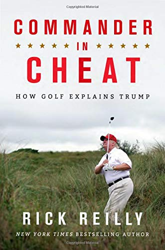 Image of Commander in Cheat: How Golf Explains Trump