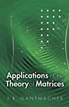 Applications of the Theory of Matrices (Dover Books on Mathematics) by F. R. Gantmacher (2005-08-08)