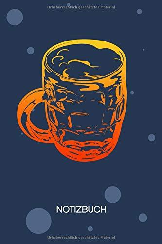 NOTIZBUCH A5 Blanko: Trinker SKIZZENBUCH - 120 Seiten für Notizen Skizzen Zeichnungen - Bierglas Notizheft Maßkrug - Wiesn Geschenk für Bier Liebhaber Biertrinker Säufer