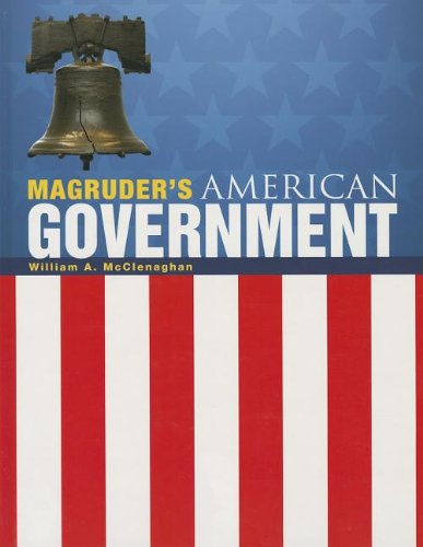MAGRUDER'S AMERICAN GOVERNMENT 2013 ENGLISH STUDENT EDITION GRADE 12