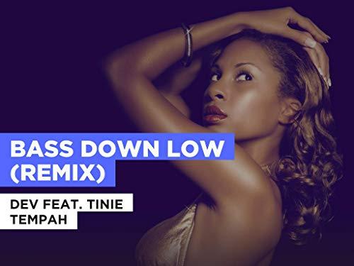 Bass Down Low (Remix) im Stil von Dev feat. Tinie Tempah